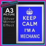 KEEP CALM MECHANIC ALUMINIUM PRINTED PICTURE SPECIAL EFFECT PRINT NOT CANVAS